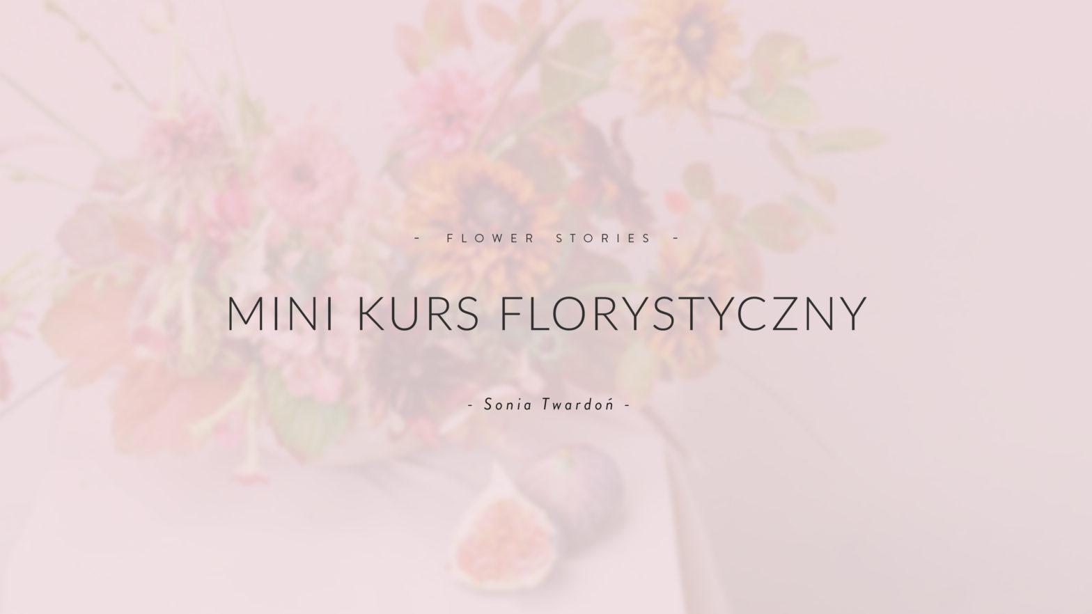 mini kurs florysytyczny online